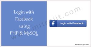 Login with Facebook using PHP and MySQL