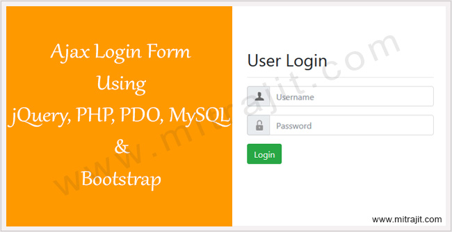 Ajax login form using jQuery, PHP, PDO, MySQL and Bootstrap