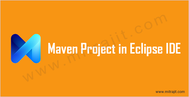 How to create Maven project in Eclipse IDE