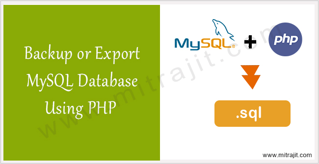 How to backup or export MySQL database using PHP
