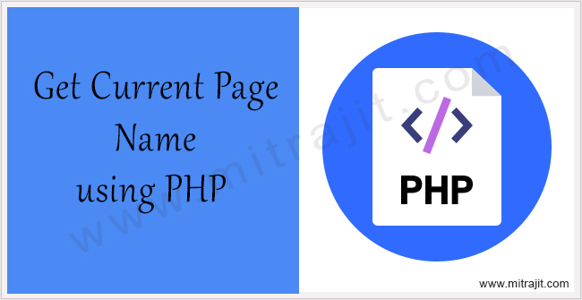 How to get the current page name using PHP
